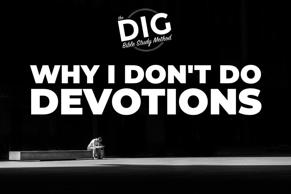 Why I Don't Do Devotions